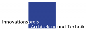 Innovationspreis Architektur und Technik